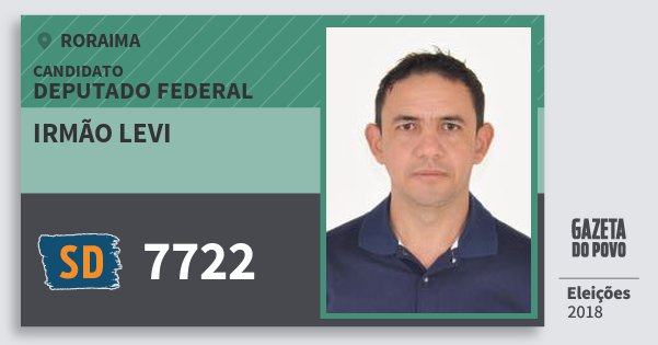 Santinho Irmão Levi 7722 (SOLIDARIEDADE) Deputado Federal | Roraima | Eleições 2018