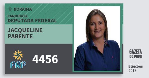 Santinho Jacqueline Parente 4456 (PRP) Deputada Federal | Roraima | Eleições 2018