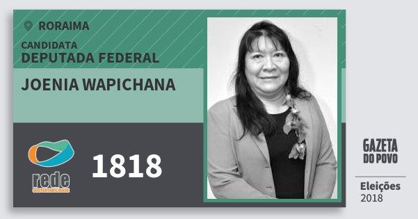 Santinho Joenia Wapichana 1818 (REDE) Deputada Federal | Roraima | Eleições 2018