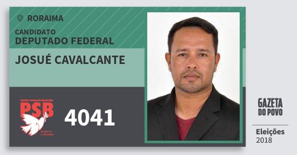 Santinho Josué Cavalcante 4041 (PSB) Deputado Federal | Roraima | Eleições 2018