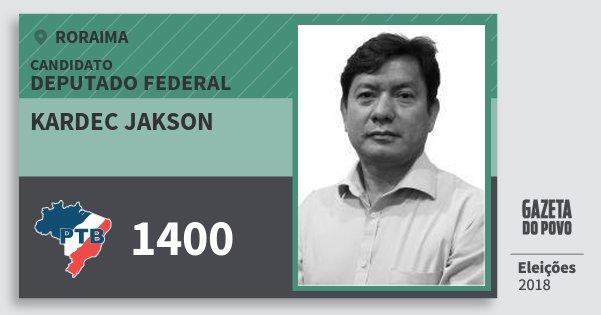 Santinho Kardec Jakson 1400 (PTB) Deputado Federal | Roraima | Eleições 2018
