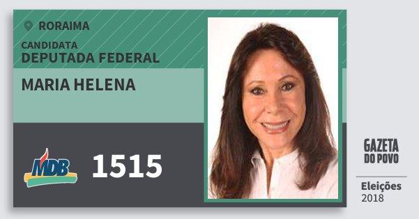 Santinho Maria Helena 1515 (MDB) Deputada Federal | Roraima | Eleições 2018