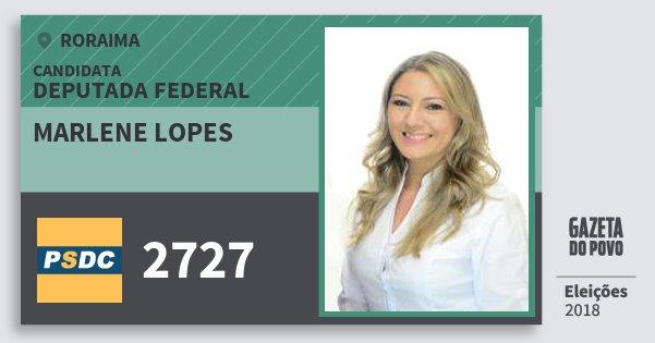 Santinho Marlene Lopes 2727 (DC) Deputada Federal | Roraima | Eleições 2018