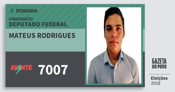 Santinho Mateus Rodrigues 7007 (AVANTE) Deputado Federal | Roraima | Eleições 2018