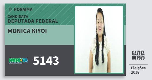 Santinho Monica Kiyoi 5143 (PATRI) Deputada Federal | Roraima | Eleições 2018