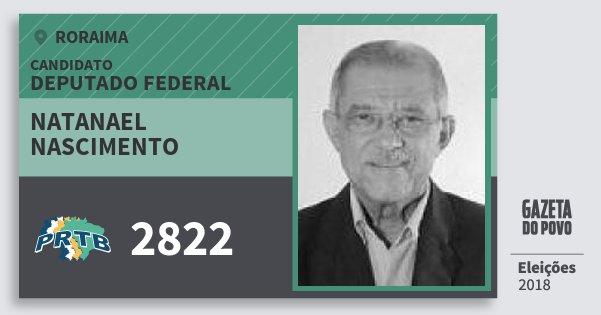 Santinho Natanael Nascimento 2822 (PRTB) Deputado Federal | Roraima | Eleições 2018