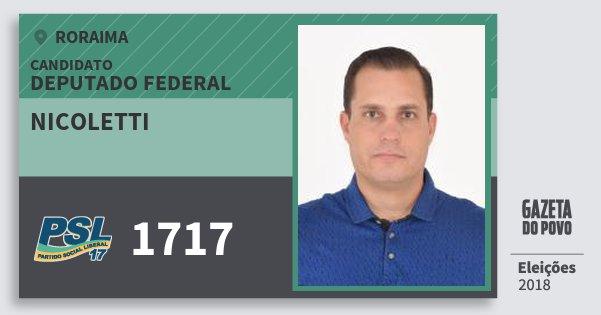 Santinho Nicoletti 1717 (PSL) Deputado Federal | Roraima | Eleições 2018