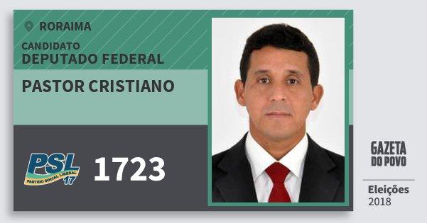 Santinho Pastor Cristiano 1723 (PSL) Deputado Federal | Roraima | Eleições 2018