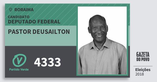 Santinho Pastor Deusailton 4333 (PV) Deputado Federal | Roraima | Eleições 2018