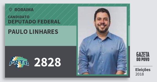 Santinho Paulo Linhares 2828 (PRTB) Deputado Federal | Roraima | Eleições 2018