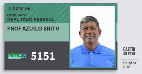 Santinho Prof Azuilo Brito 5151 (PATRI) Deputado Federal | Roraima | Eleições 2018