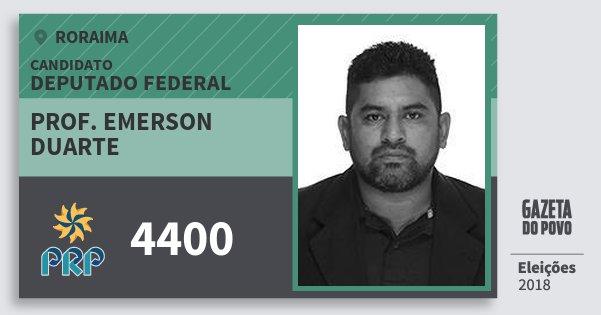 Santinho Prof. Emerson Duarte 4400 (PRP) Deputado Federal | Roraima | Eleições 2018