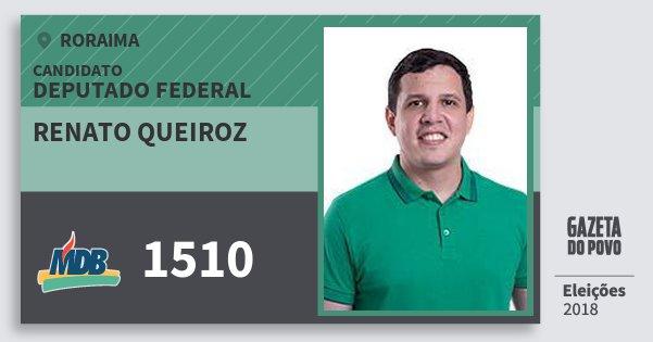 Santinho Renato Queiroz 1510 (MDB) Deputado Federal | Roraima | Eleições 2018