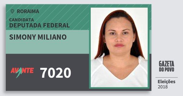 Santinho Simony Miliano 7020 (AVANTE) Deputada Federal | Roraima | Eleições 2018
