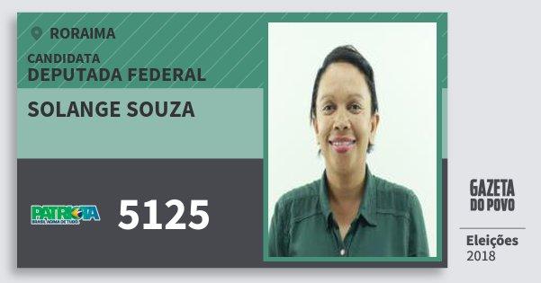 Santinho Solange Souza 5125 (PATRI) Deputada Federal | Roraima | Eleições 2018