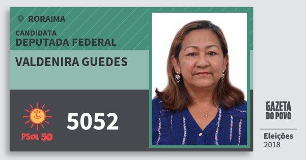 Santinho Valdenira Guedes 5052 (PSOL) Deputada Federal | Roraima | Eleições 2018