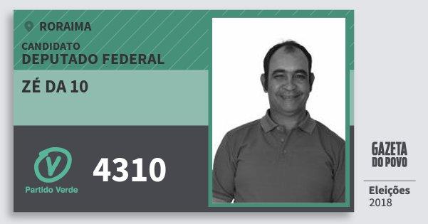 Santinho Zé da 10 4310 (PV) Deputado Federal   Roraima   Eleições 2018