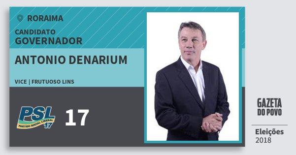 Santinho Antonio Denarium 17 (PSL) Governador | Roraima | Eleições 2018