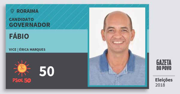 Santinho Fábio 50 (PSOL) Governador | Roraima | Eleições 2018