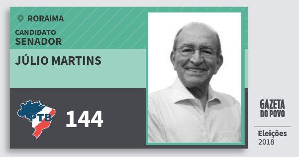 Santinho Júlio Martins 144 (PTB) Senador | Roraima | Eleições 2018