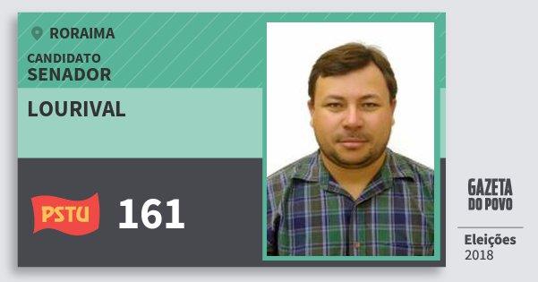 Santinho Lourival 161 (PSTU) Senador | Roraima | Eleições 2018