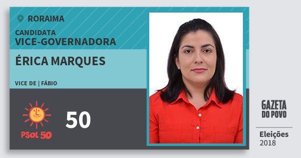Santinho Érica Marques 50 (PSOL) Vice-Governadora | Roraima | Eleições 2018