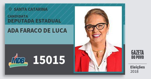 Santinho Ada Faraco de Luca 15015 (MDB) Deputada Estadual | Santa Catarina | Eleições 2018
