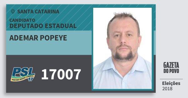 Santinho Ademar Popeye 17007 (PSL) Deputado Estadual | Santa Catarina | Eleições 2018