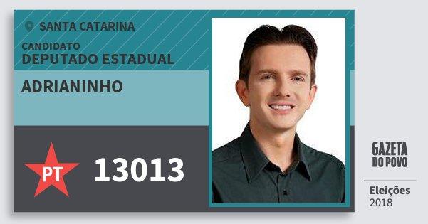 Santinho Adrianinho 13013 (PT) Deputado Estadual | Santa Catarina | Eleições 2018