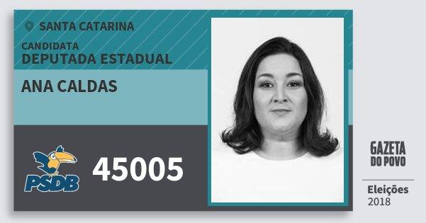 Santinho Ana Caldas 45005 (PSDB) Deputada Estadual   Santa Catarina   Eleições 2018