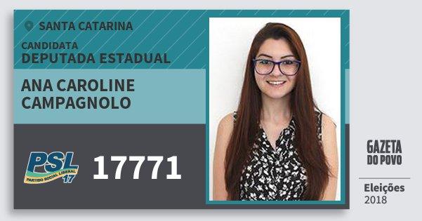 Santinho Ana Caroline Campagnolo 17771 (PSL) Deputada Estadual | Santa Catarina | Eleições 2018