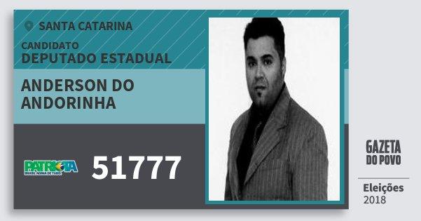 Santinho Anderson do Andorinha 51777 (PATRI) Deputado Estadual   Santa Catarina   Eleições 2018