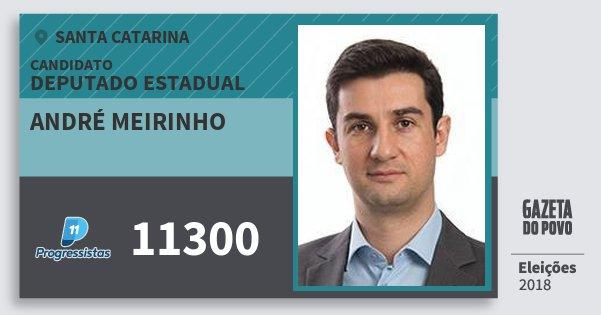 Santinho André Meirinho 11300 (PP) Deputado Estadual | Santa Catarina | Eleições 2018