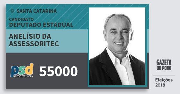 Santinho Anelísio da Assessoritec 55000 (PSD) Deputado Estadual | Santa Catarina | Eleições 2018