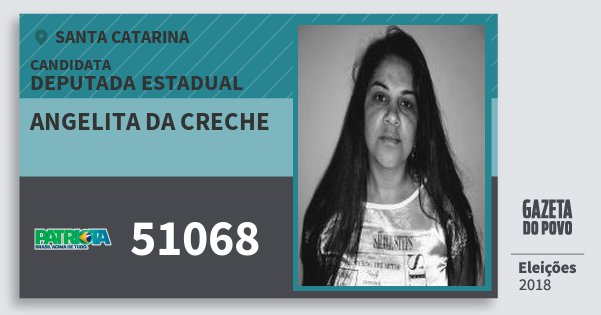 Santinho Angelita da Creche 51068 (PATRI) Deputada Estadual   Santa Catarina   Eleições 2018