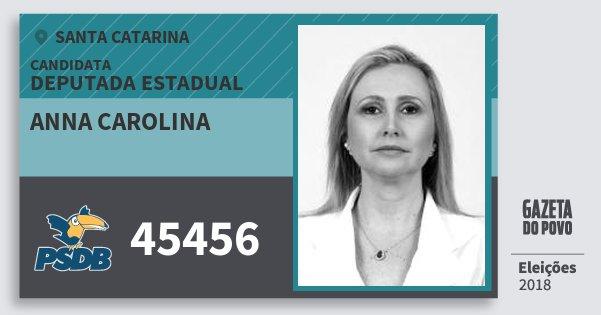 Santinho Anna Carolina 45456 (PSDB) Deputada Estadual | Santa Catarina | Eleições 2018