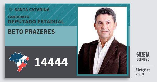 Santinho Beto Prazeres 14444 (PTB) Deputado Estadual | Santa Catarina | Eleições 2018