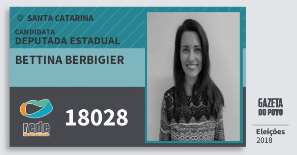Santinho Bettina Berbigier 18028 (REDE) Deputada Estadual | Santa Catarina | Eleições 2018