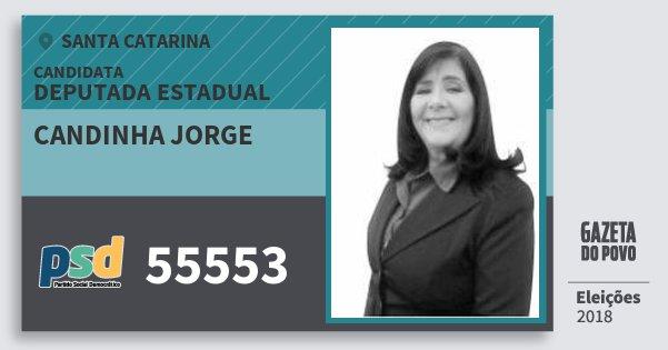 Santinho Candinha Jorge 55553 (PSD) Deputada Estadual | Santa Catarina | Eleições 2018