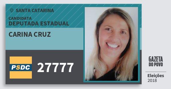 Santinho Carina Cruz 27777 (DC) Deputada Estadual | Santa Catarina | Eleições 2018