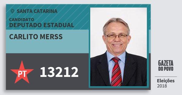 Santinho Carlito Merss 13212 (PT) Deputado Estadual | Santa Catarina | Eleições 2018