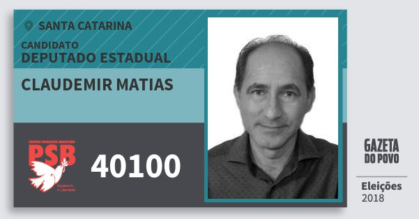 Santinho Claudemir Matias 40100 (PSB) Deputado Estadual | Santa Catarina | Eleições 2018