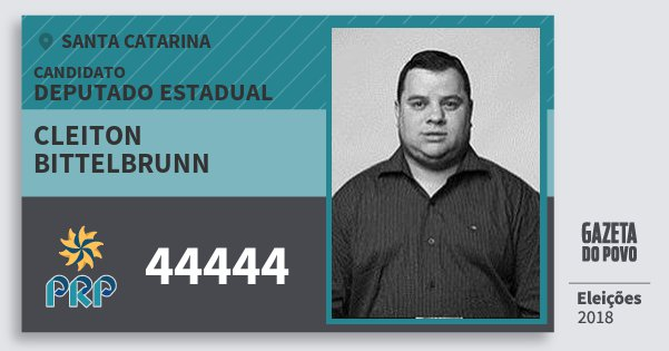 Santinho Cleiton Bittelbrunn 44444 (PRP) Deputado Estadual | Santa Catarina | Eleições 2018