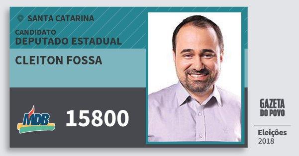 Santinho Cleiton Fossa 15800 (MDB) Deputado Estadual | Santa Catarina | Eleições 2018