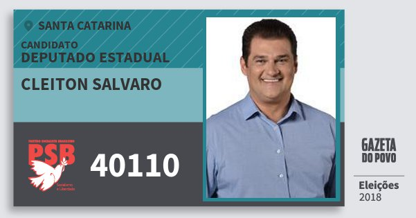 Santinho Cleiton Salvaro 40110 (PSB) Deputado Estadual   Santa Catarina   Eleições 2018