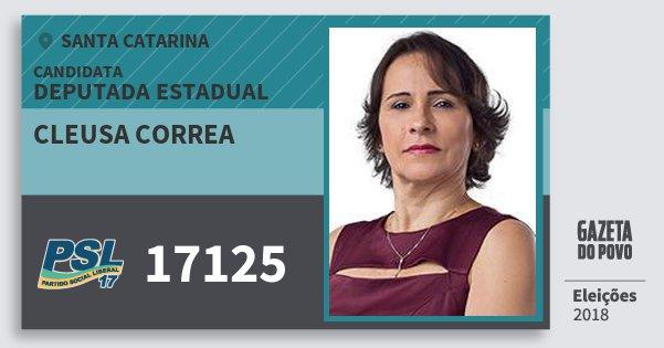 Santinho Cleusa Correa 17125 (PSL) Deputada Estadual | Santa Catarina | Eleições 2018