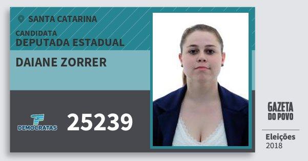 Santinho Daiane Zorrer 25239 (DEM) Deputada Estadual | Santa Catarina | Eleições 2018