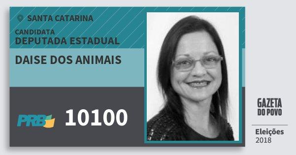 Santinho Daise dos Animais 10100 (PRB) Deputada Estadual   Santa Catarina   Eleições 2018