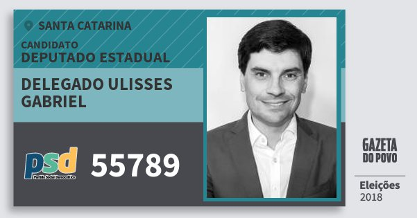 Santinho Delegado Ulisses Gabriel 55789 (PSD) Deputado Estadual | Santa Catarina | Eleições 2018