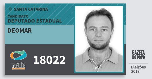 Santinho Deomar 18022 (REDE) Deputado Estadual | Santa Catarina | Eleições 2018